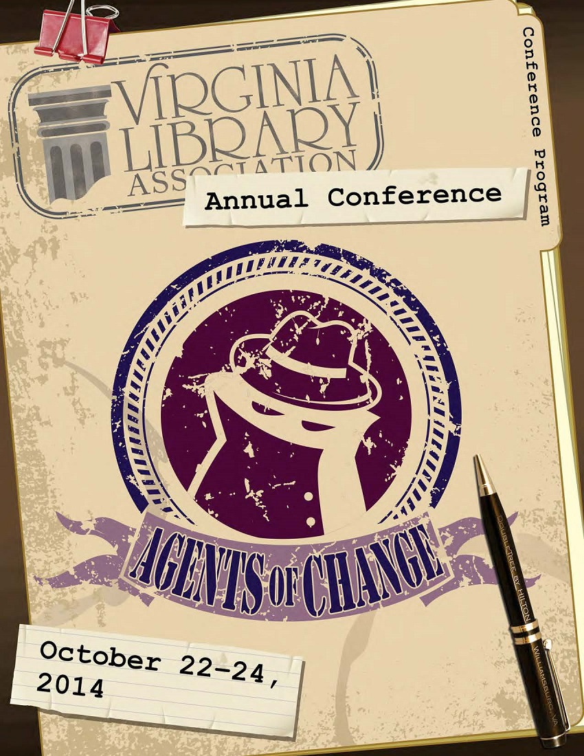 "Cover of 2014 VLA Conference Program,  ""Agents of Change""  October 22-24, 2014  Williamsburg, VA.  It looks like a file folder with a button fly clip on the top and a pen lying on the folder."